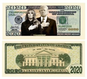 Donald and Melania Trump 2020 Re-Election Presidential Dollar Bill